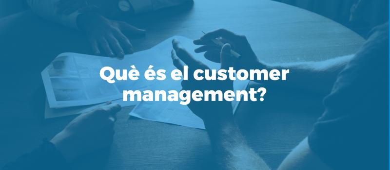 que-es-el-customer-management